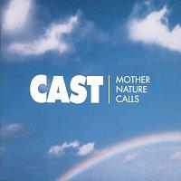 Cast – Mother Nature Calls