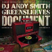 DJ Andy Smith – DJ Andy Smith: Greensleeves Document
