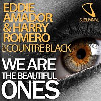 Eddie Amador, Harry Romero, Countre Black – We Are the Beautiful Ones (feat. Countre Black)