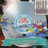 Marian Anderson – Some Winter Dreams