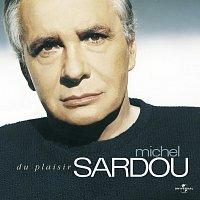 Michel Sardou – Du Plaisir