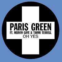 Paris Green, Marvin Gaye, Tammi Terrell – Oh Yes