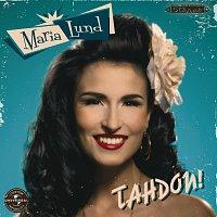 Maria Lund – Tahdon