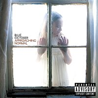 Blue October – Approaching Normal [Explicit Version]