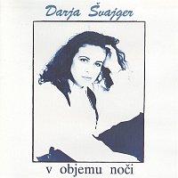 Darja Svajger – V objemu noci