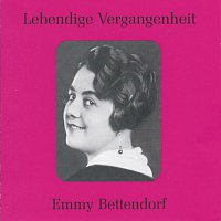 Emmy Bettendorf – Lebendige Vergangenheit - Emmy Bettendorf