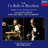 Sir Georg Solti, The National Philharmonic Orchestra – Verdi: Un ballo in maschera (Highlights)