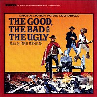 Ennio Morricone – The Good, The Bad & The Ugly [Original Motion Picture Soundtrack]