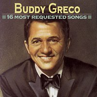 Buddy Greco – 16 Most Requested Songs