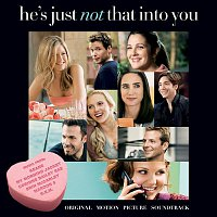 Various Artists.. – He's Just Not That Into You (Original Motion Picture Soundtrack)