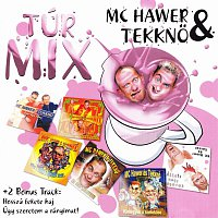 MC Hawer & Tekknő – Túrmix