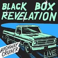Black Box Revelation – Highway Cruiser [Live]