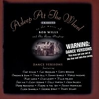 Asleep At The Wheel – Asleep At The Wheel Tribute To The Music Of Bob Wills And The Texas Playboys