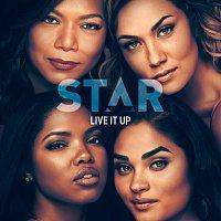 "Star Cast, Jude Demorest, Brittany O'Grady, Ryan Destiny – Live It Up [From ""Star"" Season 3]"