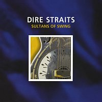 Dire Straits – Sultans Of Swing / Eastbound Train