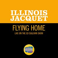 Illinois Jacquet – Flying Home [Live On The Ed Sullivan Show, July 10, 1949]