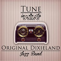 Original Dixieland Jazz Band – Tune in to
