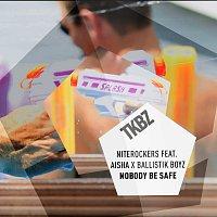 Niterockers, Aisha, Ballistik Boyz – Nobody Be Safe