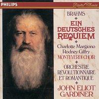Charlotte Margiono, Rod (Rodney) Gilfry, The Monteverdi Choir, John Eliot Gardiner – Brahms: Ein Deutsches Requiem