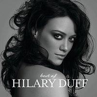 Hilary Duff – Best Of