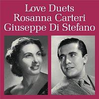 Rosanna Carteri, Giuseppe di Stefano – Love Duets