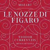 Teodor Currentzis, Wolfgang Amadeus Mozart, Andrei Bondarenko, Simone Kermes, Fanie Antonelou, MusicAeterna – Mozart: Le nozze di Figaro