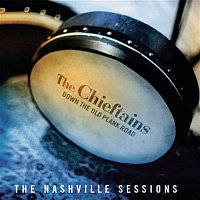 The Chieftains – Down The Old Plank Road: The Nashville Sessions