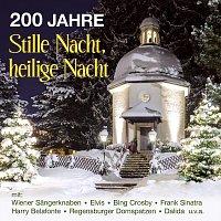 Různí interpreti – 200 Jahre Stille Nacht, heilige Nacht
