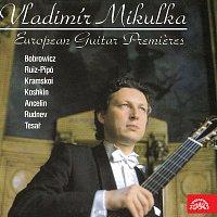 Vladimír Mikulka – Evropské kytarové premiéry