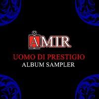 Amir – Uomo di Prestigio [Medley]