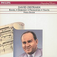 David Oistrakh, Frida Bauer – Debussy/Ravel/Ysaye: Violin Sonatas/Prokofiev: 5 Mélodies