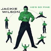 Jackie Wilson – He's So Fine