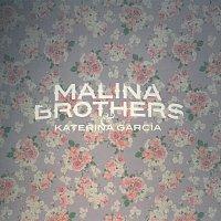 Malina Brothers, Kateřina García – Malina Brothers & Kateřina Garcia