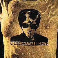 Jacques Dutronc – C'est pas du bronze