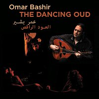 Omar Bashir – The Dancing Oud