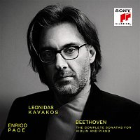 Leonidas Kavakos & Enrico Pace – Beethoven: The Complete Sonatas for Violin and Piano