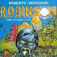 Roberto Vecchioni – Robinson, come salvarsi la vita