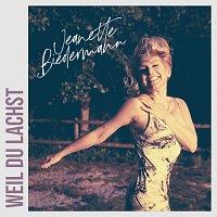 Jeanette Biedermann – Weil du lachst