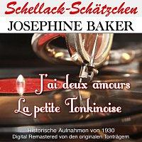Joséphine Baker – Schellack-Schatzchen: J'ai deux amours / La petite Tonkinoise