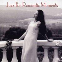 Různí interpreti – Jazz For Romantic Moments
