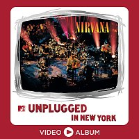 Nirvana – MTV Unplugged In New York [25th Anniversary – Live]
