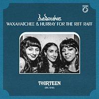 Bedouine, Waxahatchee, Hurray For The Riff Raff – Thirteen