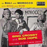 Bing Crosby, Bob Hope – To Bali And Morocco With Bing And Bob