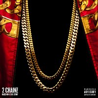 2 Chainz – Based On A T.R.U. Story [Deluxe]