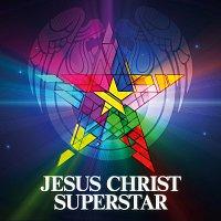 Jesus Christ Superstar - The Original Studio Cast – Jesus Christ Superstar [2012 Digitally Re-Mastered Edition]