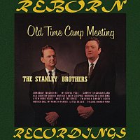 The Stanley Brothers – Old Time Camp Meeting (HD Remastered)