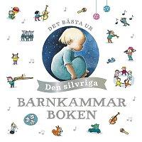 Barnkammarboken – Det basta ur den silvriga barnkammarboken