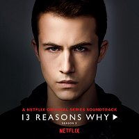 5 Seconds of Summer, Yungblud, Alexander 23 – 13 Reasons Why [Season 3]