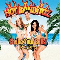 Hot Banditoz – Shake Your Balla (1,2,3 Alarma) [AOL Version]