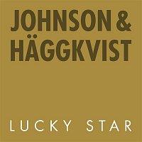 Johnson & Haggkvist – Lucky Star